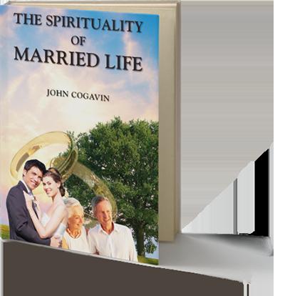 Married Spirituality by John Cogavin